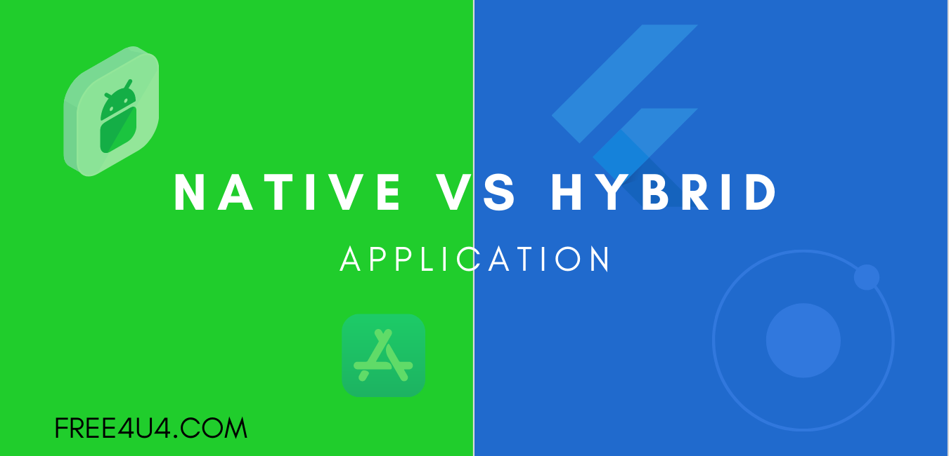 Native vs Hybrid Mobile APPLICATION